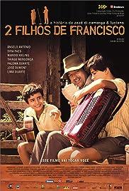2 Filhos de Francisco: A História de Zezé di Camargo & Luciano(2005) Poster - Movie Forum, Cast, Reviews