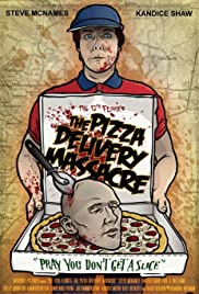 The Pizza Delivery Massacre Poster