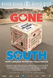 Gone South: How Canada Invented Hollywood Poster