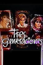 Image of Tres generaciones