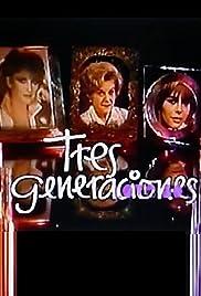 Tres generaciones Poster