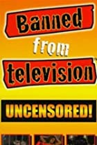 Image of Banned from Television