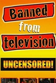 Banned from Television (1998) Poster - Movie Forum, Cast, Reviews