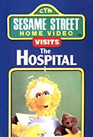 Sesame Street Home Video Visits the Hospital Poster