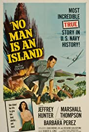 No Man Is an Island(1962) Poster - Movie Forum, Cast, Reviews