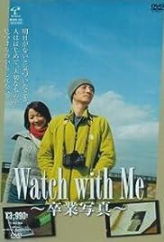 Watch with Me: Sotsugyou shiashin Poster