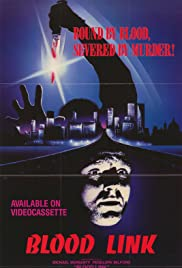 Blood Link (1982) Poster - Movie Forum, Cast, Reviews