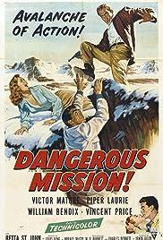 Dangerous Mission(1954) Poster - Movie Forum, Cast, Reviews