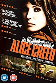 The Disappearance of Alice Creed(2009) Poster - Movie Forum, Cast, Reviews