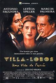 Villa-Lobos - Uma Vida de Paixão Poster