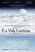 Image of E a Vida Continua...