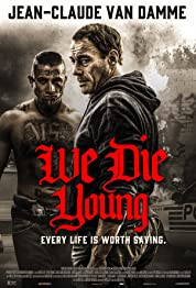 We Die Young poster