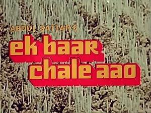 Ek Baar Chale Aao