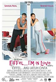 Eiffel I'm in Love(2003) Poster - Movie Forum, Cast, Reviews