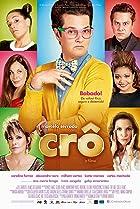 Crô: O Filme (2013) Poster