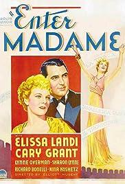 Enter Madame! Poster