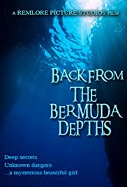Back from the Bermuda Depths Poster