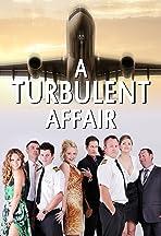 A Turbulent Affair