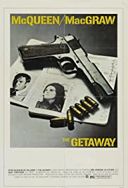 The Getaway (1972) Poster - Movie Forum, Cast, Reviews