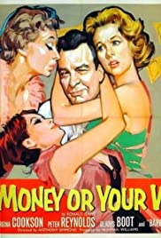 Your Money or Your Wife Poster