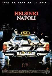 Helsinki Napoli All Night Long (1987) Poster - Movie Forum, Cast, Reviews