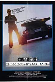 Good Guys Wear Black (1978) Poster - Movie Forum, Cast, Reviews