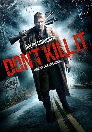 Don't Kill It -