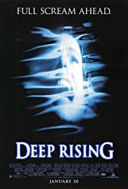 Deep Rising (1998) Poster - Movie Forum, Cast, Reviews