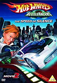 Hot Wheels AcceleRacers the Speed of Silence Poster