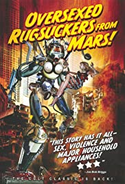 Over-sexed Rugsuckers from Mars (1989) Poster - Movie Forum, Cast, Reviews