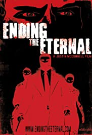 Ending the Eternal Poster