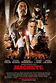 Machete (2010) Poster - Movie Forum, Cast, Reviews