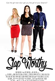 Slap Worthy Poster