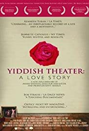 Yiddish Theater: A Love Story Poster