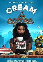 Cream X Coffee