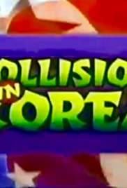 Collision in Korea Poster