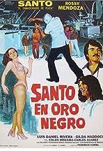 La noche de San Juan: Santo en Oro negro