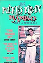 Puerto Rican Mambo (Not a Musical)