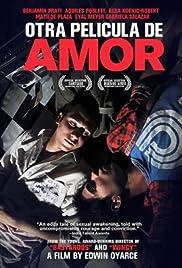 Otra película de amor(2011) Poster - Movie Forum, Cast, Reviews