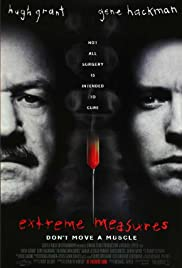 Extreme Measures (1996) Poster - Movie Forum, Cast, Reviews