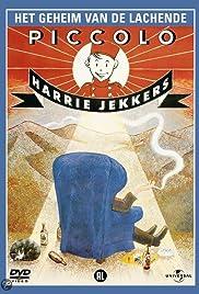 Harrie Jekkers: Het geheim van de lachende piccolo Poster