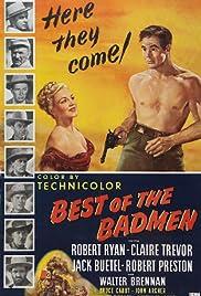 Best of the Badmen(1951) Poster - Movie Forum, Cast, Reviews