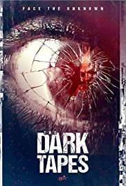 The Dark Tapes Película Completa DVD [MEGA] [LATINO]