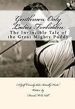 Gentlemen Only Ladies Forbidden : Puddy McFadden License to Golf