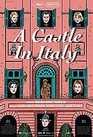 Un château en Italie(2013) Poster - Movie Forum, Cast, Reviews