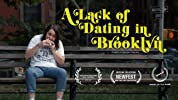 A Lack of Dating in Brooklyn (2017) poster
