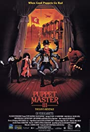 Puppet Master III: Toulon's Revenge (1991) Poster - Movie Forum, Cast, Reviews