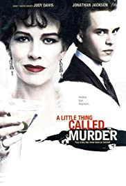 A Little Thing Called Murder (2006) Poster - Movie Forum, Cast, Reviews