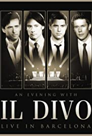 An Evening with 'Il Divo': Live in Barcelona Poster