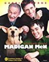 """Madigan Men"""